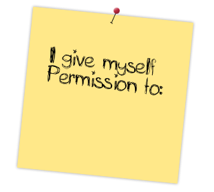 post it that says i give myself permission to. Give yourself permission to get online therapy and using the daring way™ with melissa russiano
