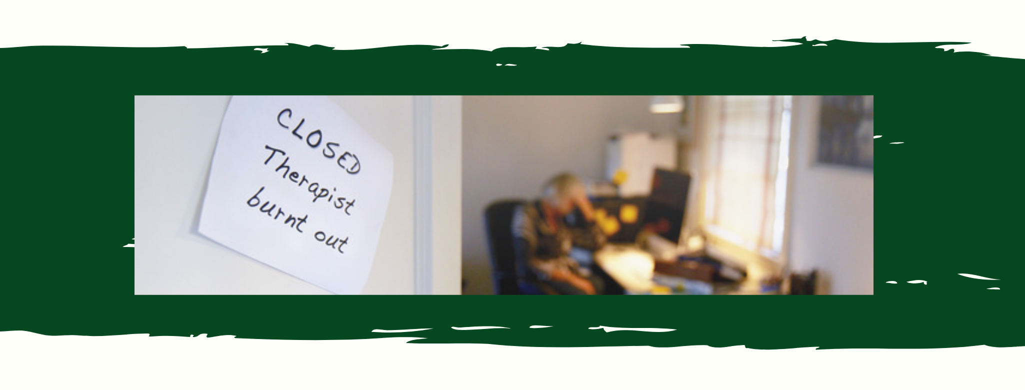 Image of a therapist at her desk next to a post it on a door that says Closed Therapist burnt out. Prevent therapist burnout and get online therapy for therapists™ with online therapist Melissa Russiano